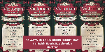 52 Ways To Enjoy Robin Hood's Bay: #41 Robin Hood's Bay Victorian Weekend