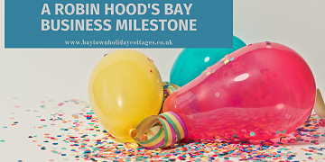 A Robin Hood's Bay Business Milestone