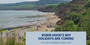 Robin Hood's Bay Holidays Are Coming