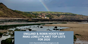 England & Robin Hood's Bay Make Lonely Planet Top Lists for 2020