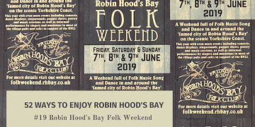 52 Ways To Enjoy Robin Hood's Bay: #19 Robin Hood's Bay Folk Weekend
